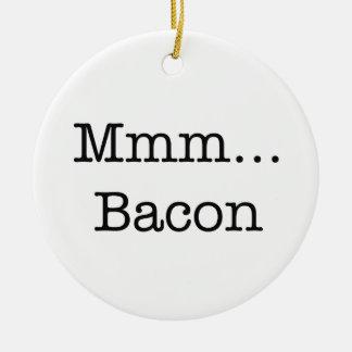Bacon Mmm Ceramic Ornament