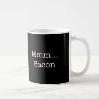 Bacon Mmm Mugs