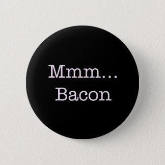 Bacon Mmm Pinback Button