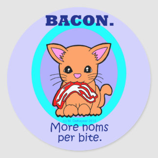Bacon : More noms per bite cat Classic Round Sticker
