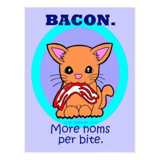 Bacon : More noms per bite cat Postcard