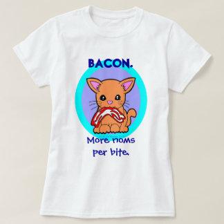 Bacon : More noms per bite cat T-Shirt