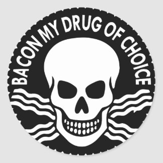 Bacon My Drug Of Choice  (c)WhiteTigerLLC.com Classic Round Sticker