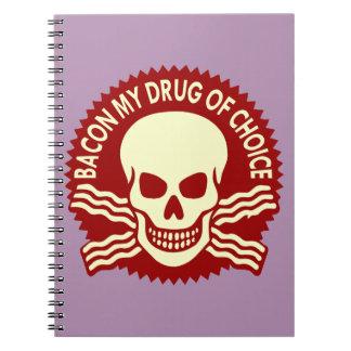 Bacon My Drug Of Choice  (c)WhiteTigerLLC.com Notebook