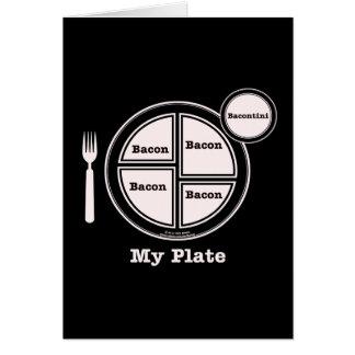 Bacon My Plate Card