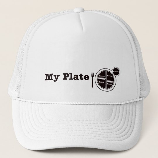 Bacon My Plate Trucker Hat