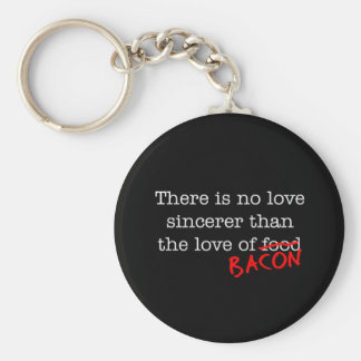 Bacon No Love Sincerer Keychain
