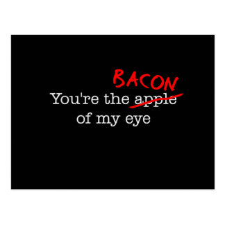 Bacon of My Eye Post Cards