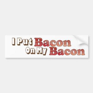 Bacon on Bacon Bumper Sticker Car Bumper Sticker
