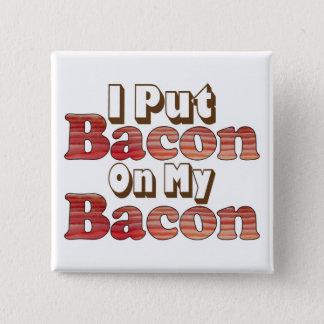 Bacon on Bacon Pinback Button