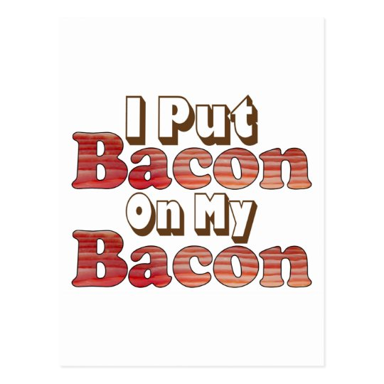 Bacon on Bacon Postcard