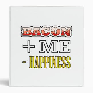 Bacon Plus Me Equals Happiness Funny Binder