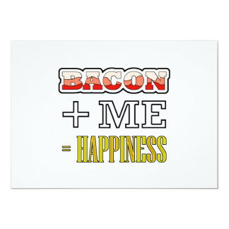 Bacon Plus Me Equals Happiness Funny Card