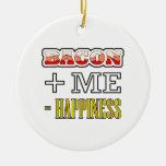 Bacon Plus Me Equals Happiness Funny Christmas Ornament