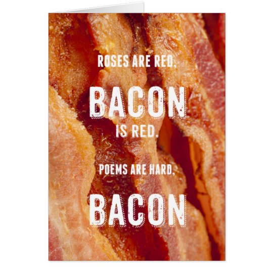 Bacon Poem Card
