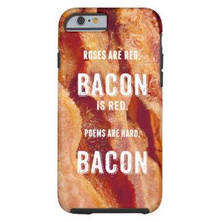 Bacon Poem Tough iPhone 6 Case