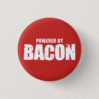Bacon - Powered By Bacon Pinback Button