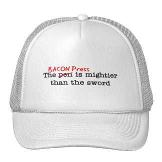 Bacon Press is Migthier than the Sword Hat