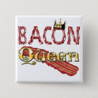 Bacon Queen with Crown Pinback Button