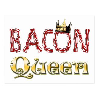 Bacon Queen with Crown Postcard