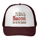 Bacon Quitter Trucker Hat
