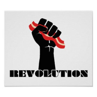 Bacon Revolution Posters