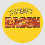 Bacon... Round Stickers