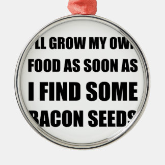 Bacon Seeds Metal Ornament