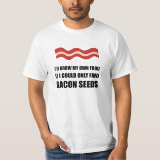 Bacon Seeds T Shirt