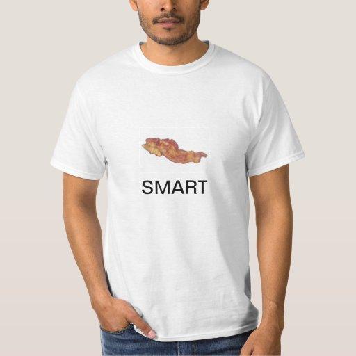 Bacon = Smart T-shirt