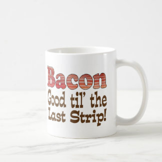 Bacon Strip! Coffee Mug