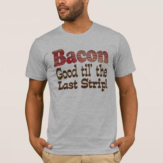 Bacon Strip! T-Shirt