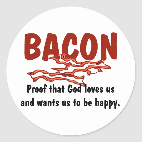 Bacon T-shirts and Gifts. Classic Round Sticker