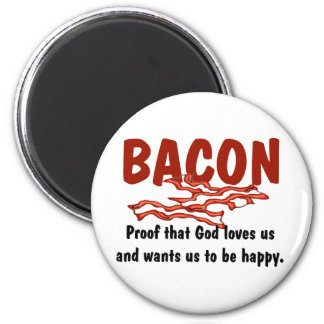 Bacon T-shirts and Gifts. Fridge Magnets