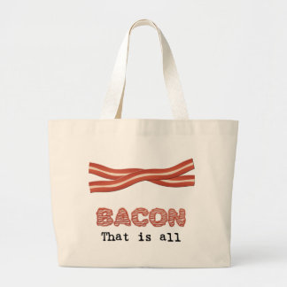 Bacon That is All Bag