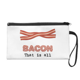 Bacon That is All Wristlet Clutch
