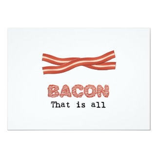 Bacon That is All Custom Invite