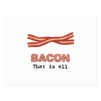 Bacon That is All Postcard