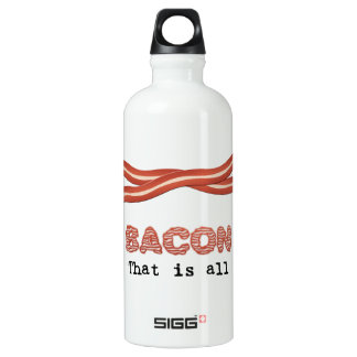 Bacon That is All Water Bottle