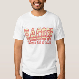 BACON the candy bar of meats! T-Shirt
