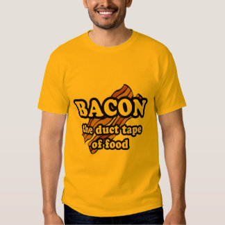 Bacon the duct tape of food t shirt