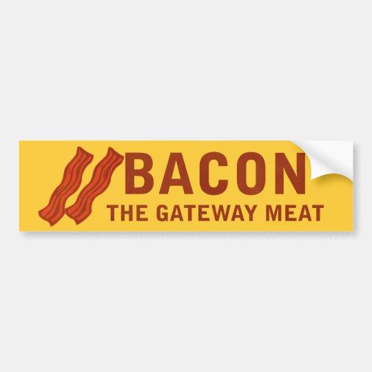 Bacon, The Gateway Meat Bumper Sticker
