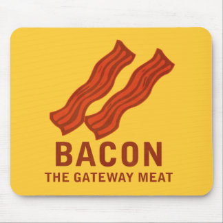 Bacon, The Gateway Meat Mouse Pad