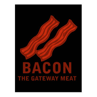 Bacon, The Gateway Meat Postcard