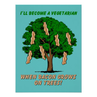 Bacon Tree Funny Print Poster Sign Humor