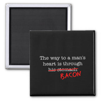 Bacon Way to a Man's Heart 2 Inch Square Magnet