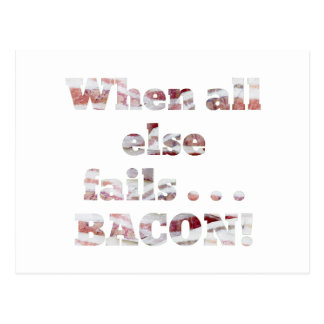 Bacon Won't Fail Postcard