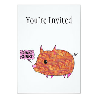 Bacon Wrapped Piggy 5x7 Paper Invitation Card