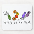 Bacteria are my friends mouse pad