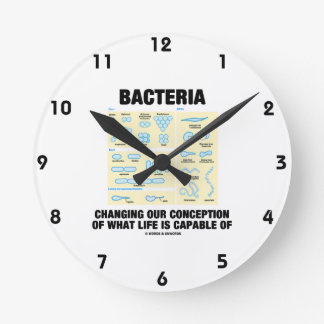 Bacteria Changing Our Conception What Life Is Round Clock